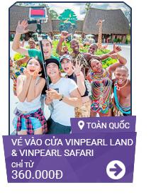Vé vào cửa Vinpearl Land & Vinpearl Safari